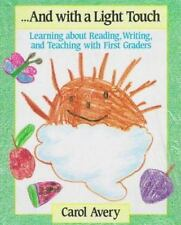 ...And with a Light Touch : Learning about Reading, Writing, and Teaching...