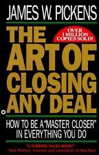 "The Art of Closing Any Deal:  How to Be a ""Master Closer"" in Everything You Do,"