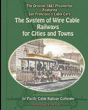 The System of Wire-Cable Railways for Cities and Towns by Pacific Cable...