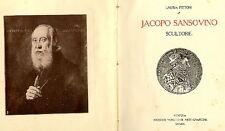 SANSOVINO - Pittoni Laura, Jacopo Sansovino scultore