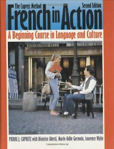 French in Action : A Beginning Course in Language... by Capretz, Pierre Hardback