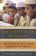 The Two Faces of Islam: The House of Saud from Tr