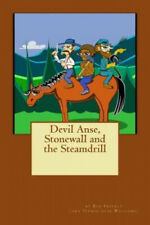 Devil Anse, Stonewall and the Steamdrill by Tennis-Shoe Williams