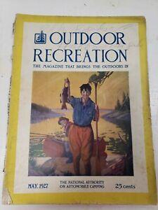Outdoor Recreation Magazine May 1927 Hunting Fishing Old Advertising Camping