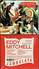 "EDDY MITCHELL ""Jambalaya"" (CD Digipack) 2006 NEUF"