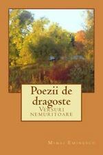 Poezii de Dragoste : Versuri Nemuritoare: By Eminescu, Mihai