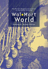 Wal-Mart World: The World's Biggest Corporation in the Global Economy-ExLibrary