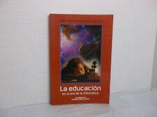 La educación en la era de La informática Compilado por Claudio de Moura Castro