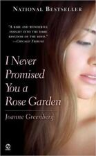 I Never Promised You a Rose Garden by Joanne Greenberg (1989, Paperback)