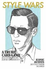 Style Wars a Trump Card Game by David Sparshott 9781856699228 (2013)