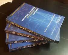 Fourier, Complex, Real and Functional Analysis by E. Stein and R. Shakarchi