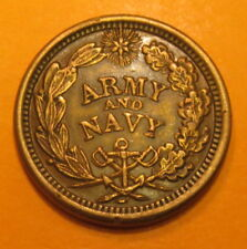 (((1863 ACW TOKEN--ARMY AND NAVY--SHALL BE PRESERVED)))