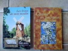 lot PIERRE ARNOUX Les livres de mon moulin / comme un bourgeon d'espérance TBE