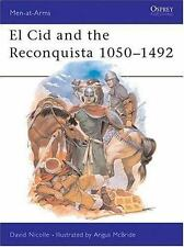 Men-At-Arms: El Cid and the Reconquista 1050-1492 200 by David Nicolle (1988,...