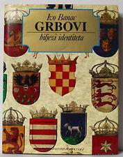 BANAC Ivo. Grbovi biljezi identiteta. Zagreb 1991 Avant-propos NOVAK. En croate.