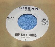 Rick Lancelot – Hip-Talk Song / Homestead Boy ~ (M-)