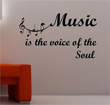 MUSIC IS THE VOICE OF THE SOUL wall art vinyl lounge kitchen QUOTE