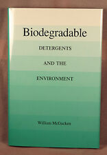 Biodegradable Detergents and the Environment William McGucken 1st ed