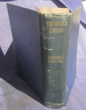 Winston S. Churchill - The World Crisis, first abridged and revised edition 1931