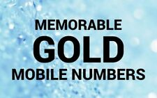 EASY MEMORABLE + GOLD MOBILE NUMBERS O2 VODAFONE EE THREE LEBARA PAYG SIM CARDS