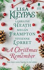 A Christmas to Remember : An Anthology by Lisa Kleypas, Lorraine Heath, Vivienne