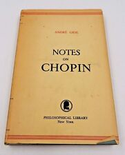 1949 NOTES ON CHOPIN by ANDRE GIDE ~ HARDCOVER BOOK w/ DUST JACKET