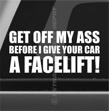 Get Off My A** Funny Bumper Sticker Vinyl Decal Car Sticker Warning To Tailgater
