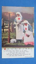 WW1 Bamforth Song Postcard LOVE THAT WILT NOT LET ME G Red Cross Nurse No 5031/4