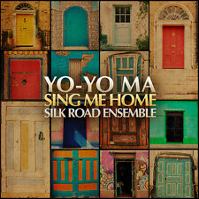 Sing Me Home - Yo-Yo / Silk Road Ensemble Ma (2016, CD NEUF)