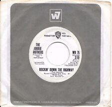 DOOBIE BROTHERS * 45 * Jesus Alright / Rockin' Down The Highway * 1972 DJ PROMO