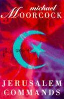 (Good)-Jerusalem Commands (Colonel Pyat) (Paperback)-Moorcock, Michael-185799187