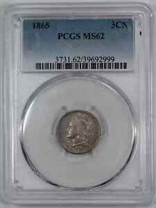 1865 THREE CENT NICKEL 3CN PCGS CERTIFIED MS 62 MINT STATE UNC (999)