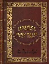 Japanese Fairy Tales: By Ozaki, Yei
