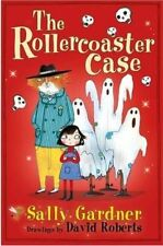 The Rollercoaster Case (The Fairy Detective Agency), Gardner, Sally, Very Good c