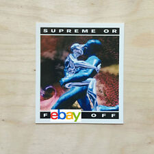 Supreme sticker vinyl decal skateboard NYC bumper F-CK OFF future sex OR SK8 DIE