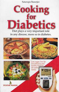 Cooking for Diabetics By Satarupa Banerjee