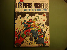 BD LES PIEDS NICKELES Contre les Kidnappers N° 79 ed 1973