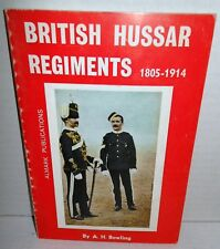 ALMARK BOOK Britsh Hussar Regiments 1805-1914 op 1972 1st Ed color