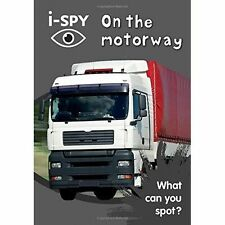 i-Spy on the Motorway: What Can You Spot? by i-SPY (Paperback, 2016)