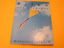 Kites for Everyone by Margaret Greger SIGNED FIRST EDITION Kite Making Flying