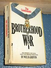 The Lieutenants by W. E. B. Griffin BOTHERHOOD of WAR * FREE SHIPPING 051505643X
