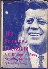 THE KENNEDY LITERATURE. A Bibliographical Essay On John F. Kennedy. 1968