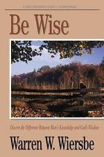 Be Wise: I Corinthians (Be) by Warren W. Wiersbe, Good Book