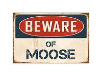 "Beware Of Moose 8"" x 12"" Vintage Aluminum Retro Metal Sign VS288"