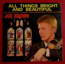 """JOE BROWN & The BRUVVERS - All Things Bright And Beautiful (1963 7"""" EP in PS)"""