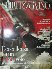 * SPIRITO di VINO N° 24/ FEB-MAR/2008 * L'eccellenza ha un colore solo . . . .