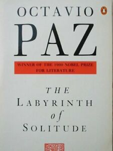 The Labyrinth of Solitude: The Other Mexico;Return ... by Paz, Octavio Paperback
