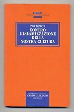 Pim Fortuyn - Contro l'islamizzazione della nostra cultura
