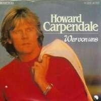 """Howard Carpendale - Wer Von Uns (7"""", Single) Vinyl Schallplatte - 5813"""