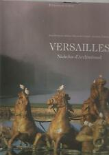 ART ARCHITECTURE MOBILIER DECORS JARDINS  VERSAILLES 2002 NICOLAS D'ARCHIMBAUD